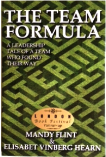 The Team Formula: A Leadership Tale of a Team Who Found Their Way