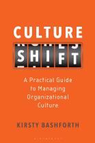 """""""Culture Shift: A Practical Guide to Managing Organizational Culture"""""""