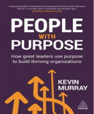 People with Purpose: How Great Leaders Use Purpose to Build Thriving Organisations